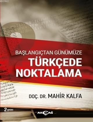 Başlangıçtan Günümüze Türkçede Noktalama