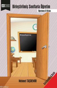 Birleştirilmiş Sınıflarla Öğretim; Öğretmen El Kitabı