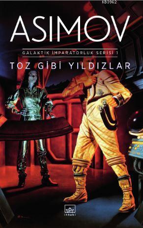 Toz Gibi Yıldızlar - Galaktik İmparatorluk Serisi 1
