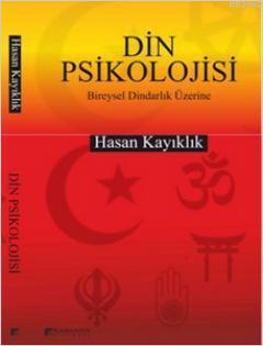 Din Psikolojisi; Bireysel Dindarlık Üzerine