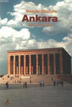 Gezgin Gözüyle Ankara