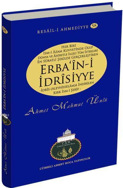 Erba'in- i İdrisiyye - Resail- i Ahmediyye- 58
