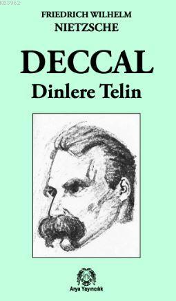 Deccal; Dinlere Telin