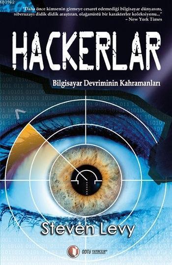 Hackerlar; Bilgisayar Devriminin Kahramanları