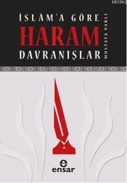 İslama Göre Haram Davranışlar