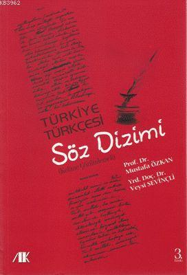 Türkiye Türkçesi Söz Dizimi; Kelime Çözümlemeli