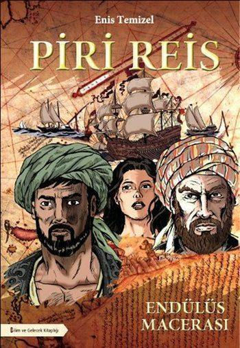 Piri Reis - Endülüs Macerası