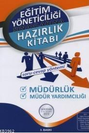 Eğitim Yöneticiliği Hazırlık Kitabı; Müdürlük Müdür Yardımcılığı