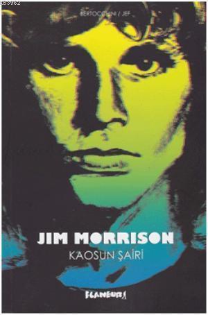 Jim Morrison; Kaosun Şairi