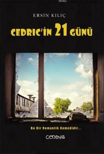 Cedric'in 21 Günü