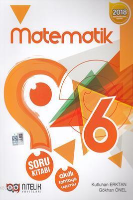 Nitelik Yayınları 6. Sınıf Matematik Soru Kitabı Nitelik