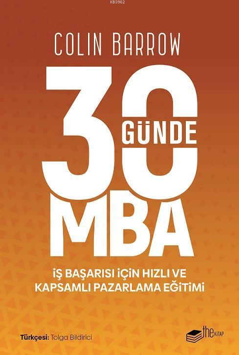 30 Günde MBA; İş Başarısı için Hızlı ve Kapsamlı Pazarlama Eğitimi