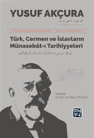 Türk Cermen ve İslavların Münasebat-ı Tarihiyeleri