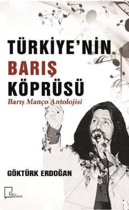 Türkiye'nin Barış Köprüsü; Barış Manço Antolojisi