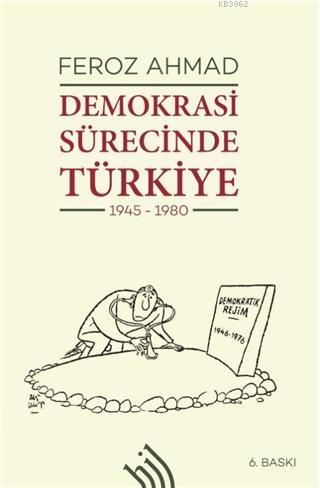 Demokrasi Sürecinde Türkiye 1945 - 1980