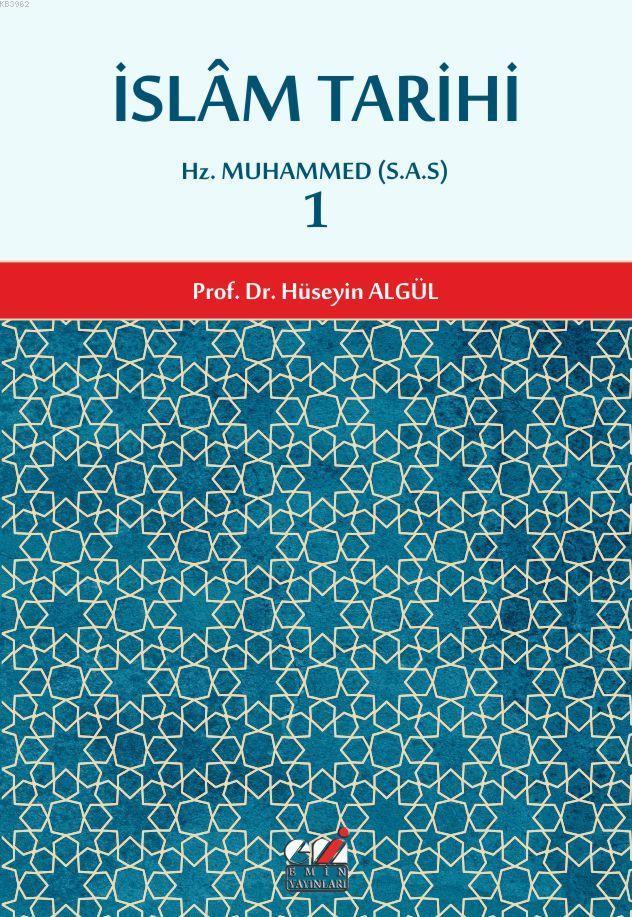 İslam Tarihi 1; Hz. Muhammed (S.A.S)
