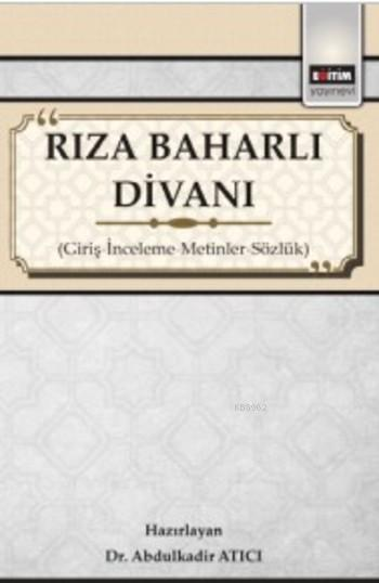 Rıza Baharlı Divanı; Giriş İnceleme Metinler Sözlük