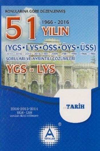 51 Yılın YGS-LYS Tarih Soruları ve Ayrıntılı Çözümleri