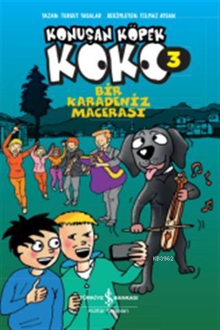 Bir Karadeniz Macerası - Konuşan Köpek Koko 3