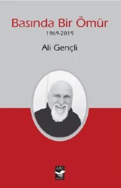 Basında Bir Ömür; (1969-2019)