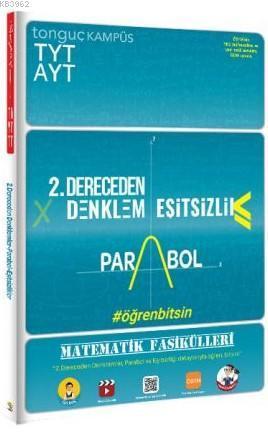 Tonguç Akademi TYT-AYT Matematik Fasikülleri- İkinci Dereceden Denklemler-Parabol-Eşitsizlikler