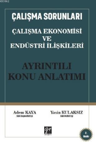 Çalışma Ekonomisi ve Endüstri İlişkileri Konu Anlatımı