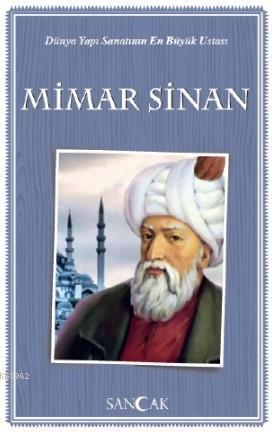 Mimar Sinan; Tarih Kitapları