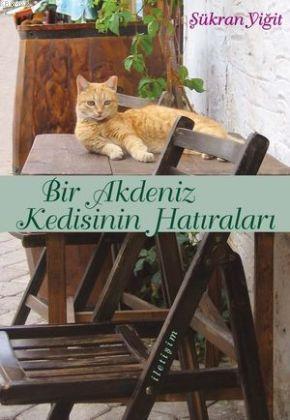 Bir Akdeniz Kedisinin Hatıraları