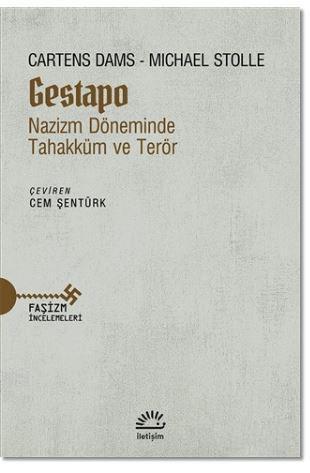 Gestapo Nazizm Döneminde Tahakküm ve Terör