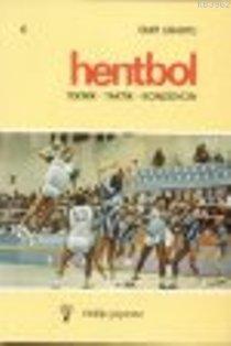 Hentbol; Teknik - Taktik - Kondisyon
