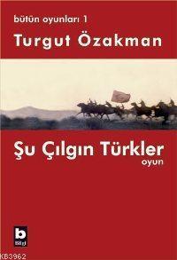 Şu Çılgın Türkler; Bütün Oyunları 1