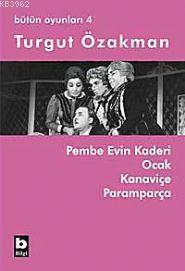 Pembe Evin Kaderi - Ocak -  Kanaviçe - Paramparça; Bütün Oyunları 4