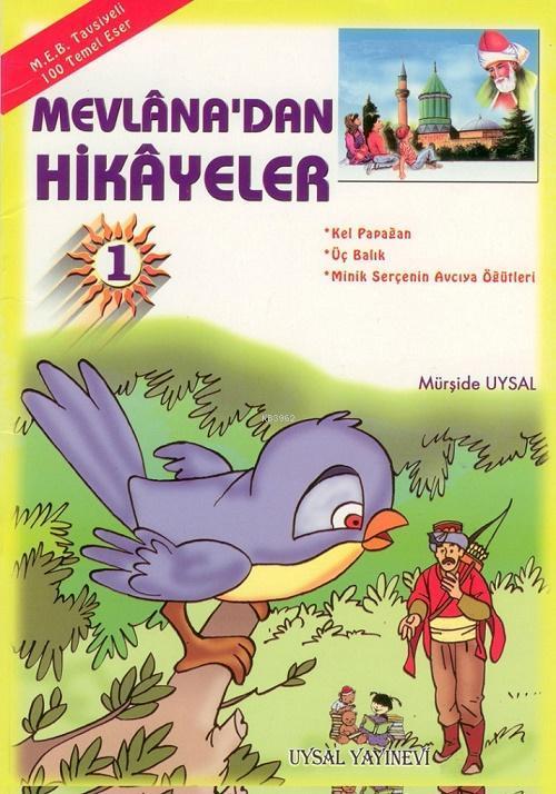 Mevlâna'dan Hikâyeler (10 Kitap, Takım); 8 Yaş ve Üstü (b. Boy)