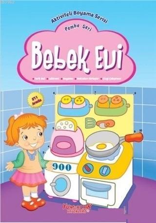 Bebek Evi - Pembe Seri; Aktiviteli Boyama Serisi