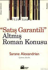Satış Garantili Altmış Roman Konusu