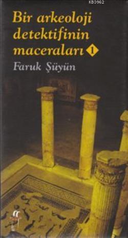 Bir Arkeoloji Detektifinin Maceraları
