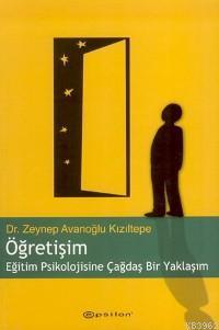 Öğretişim; Eğitim Psikolojisine Çağdaş Bir Yaklaşım