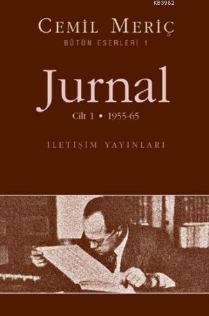 Jurnal 1. Cilt; 1955-65