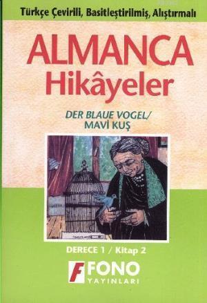 Almanca Türkçe Hikayeler Derece 1 Kitap 2 Mavi Kuş