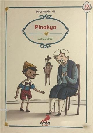 Pinokyo; (Dünya Çocuk Klasikleri: 48)