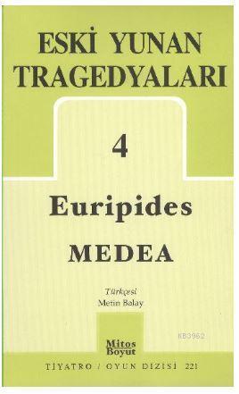 Eski Yunan Tragedyaları 04 Medea