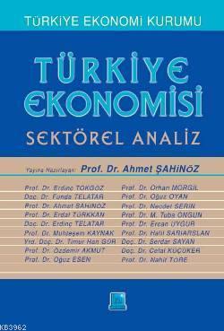 Türkiye Ekonomisi; Sektörel Analiz