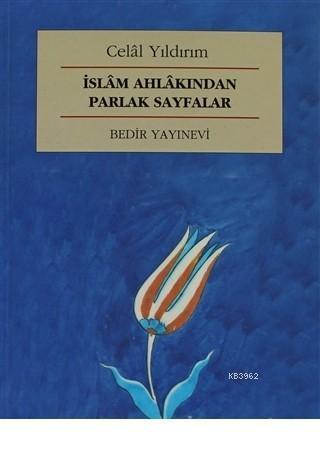 İslam Ahlakından Parlak Sayfalar