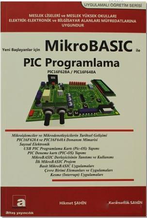 Yeni Başlayanlar İçin Mikrobasic ile PIC Programlama; PIC16F628A / PIC16F648A