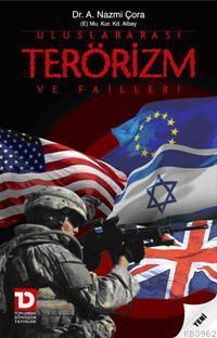 Uluslar Arası Terörizm ve Failleri