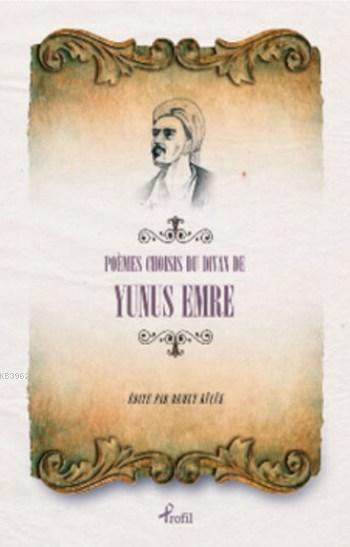 Poemes Choisises du Divan de Yunus Emre