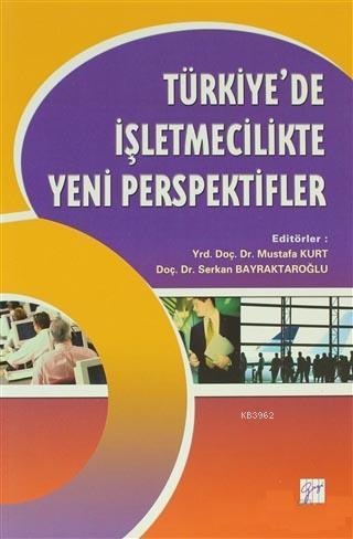 Türkiye'de İşletmecilikte Yeni Perspektifler