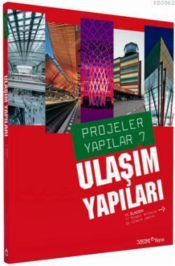 Projeler Yapılar 7-Ulaşım Yapıları