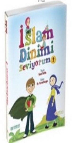 İslam Dinimi Seviyorum 2