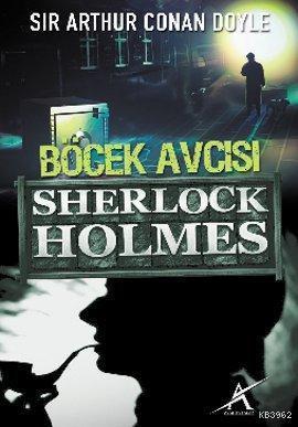 Sherlock Holmes - Böcek Avcısı (Cep Boy)